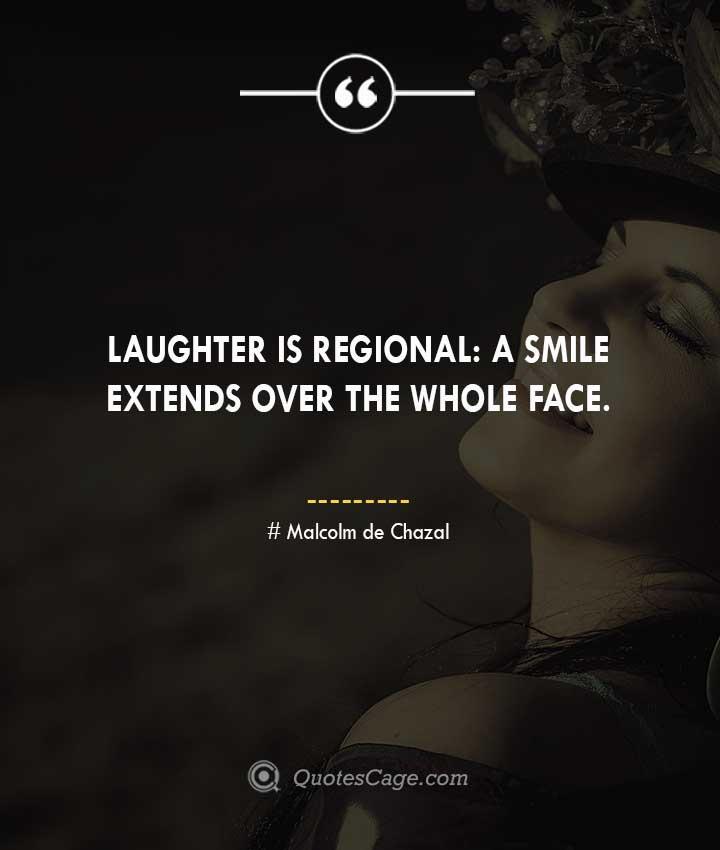Malcolm de Chazal quotes about Smile 2