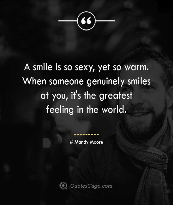 Mandy Moore quotes about Smile 1