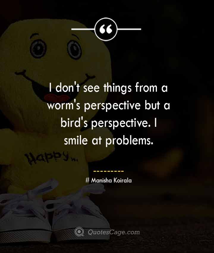 Manisha Koirala quotes about Smile