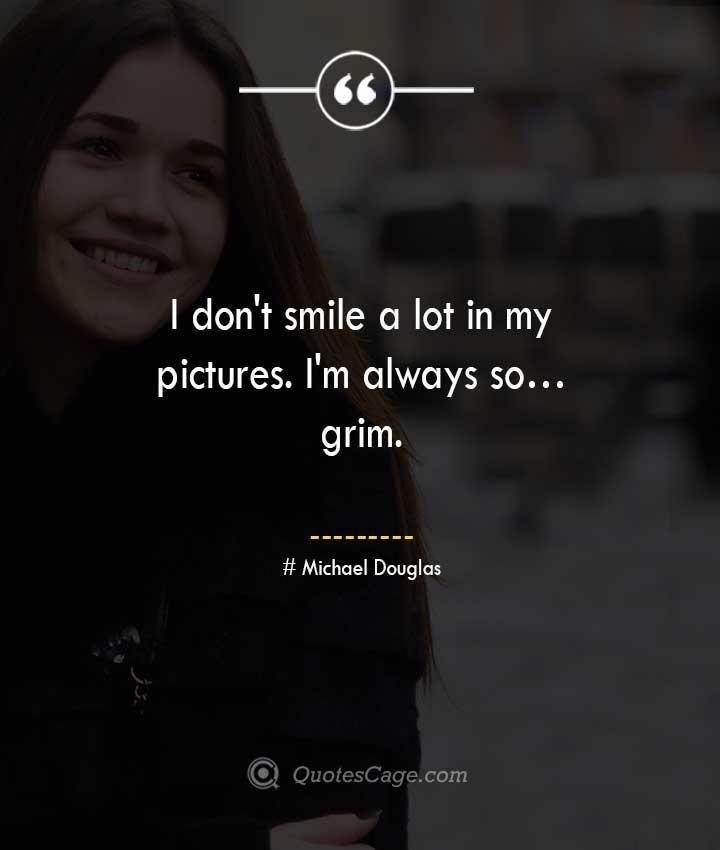 Michael Douglas quotes about Smile