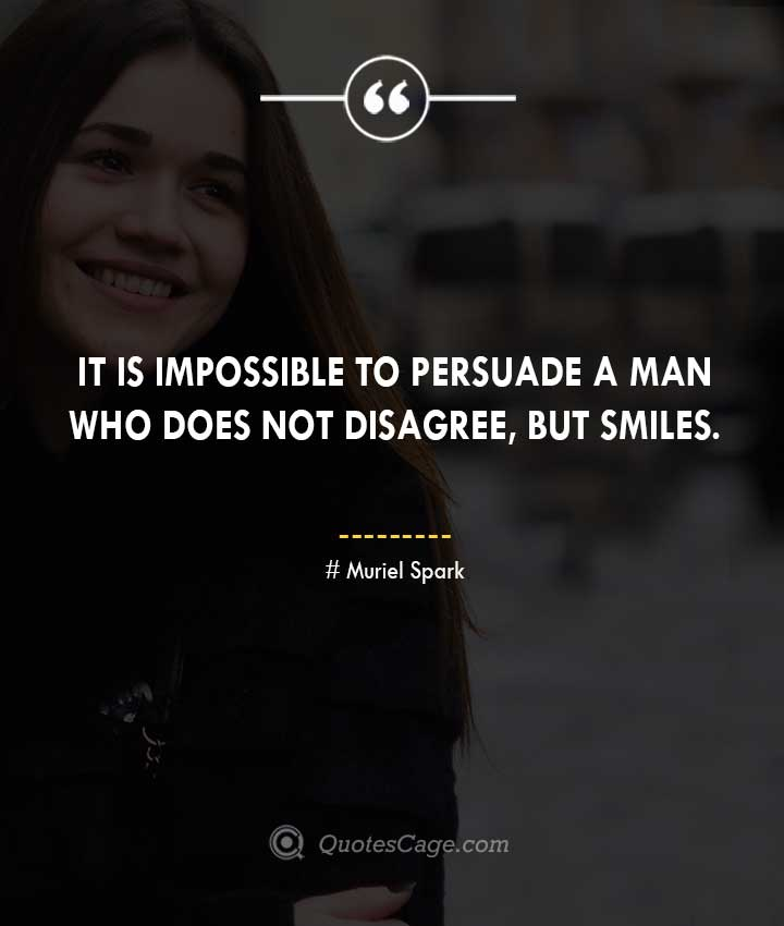 Muriel Spark quotes about Smile