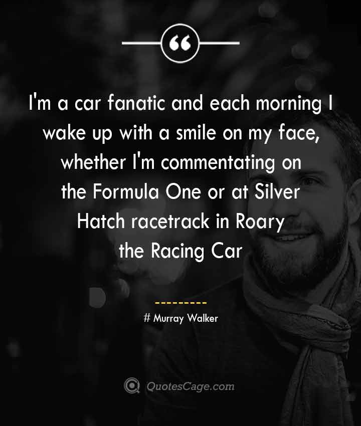 Murray Walker quotes about Smile