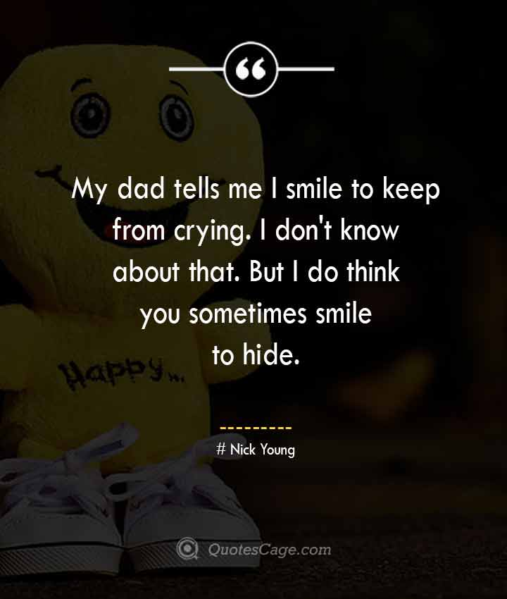 Nick Young quotes about Smile