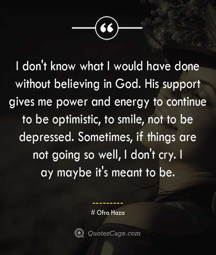 Ofra Haza quotes about Smile