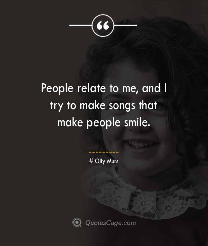 Olly Murs quotes about Smile