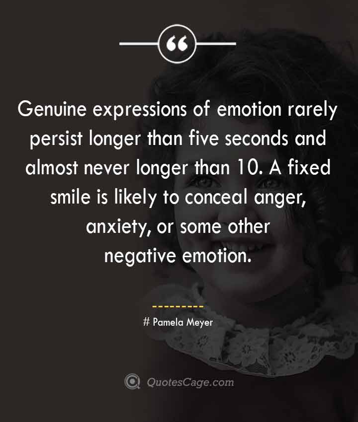 Pamela Meyer quotes about Smile