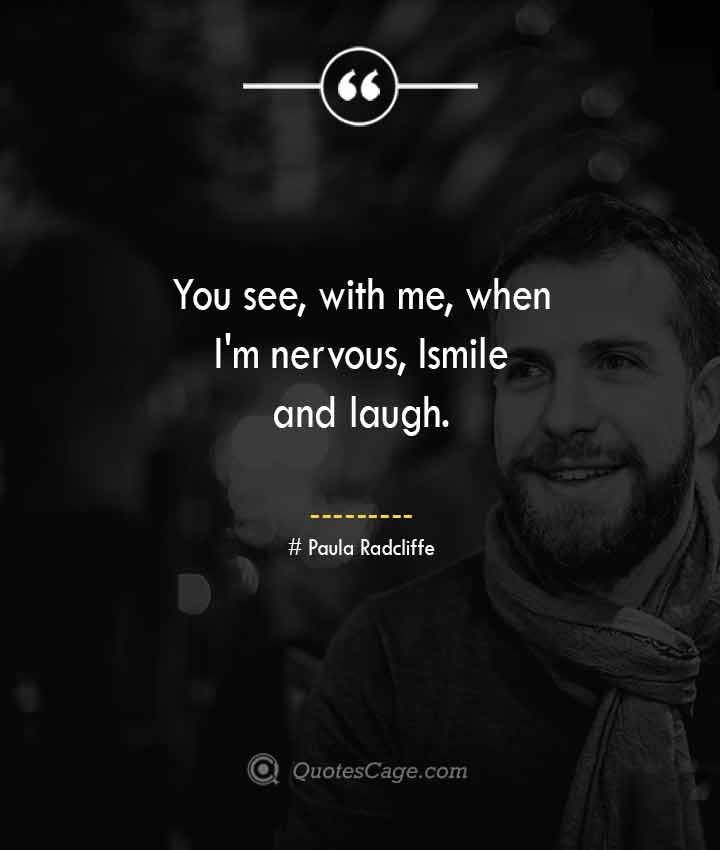 Paula Radcliffe quotes about Smile