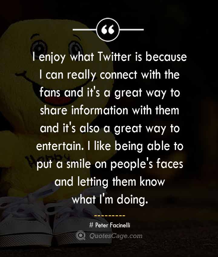 Peter Facinelli quotes about Smile