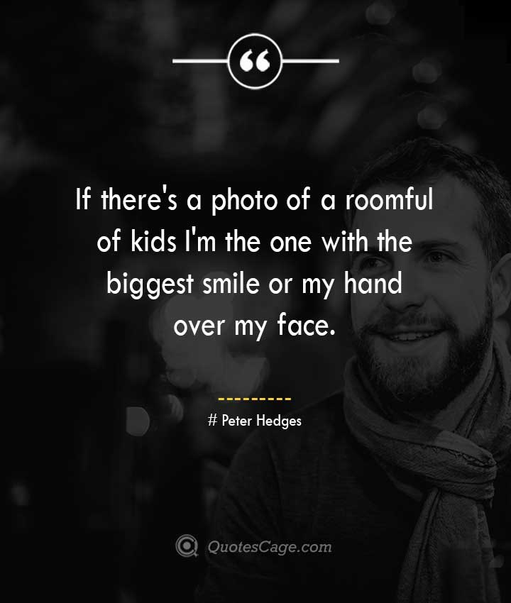 Peter Hedges quotes about Smile