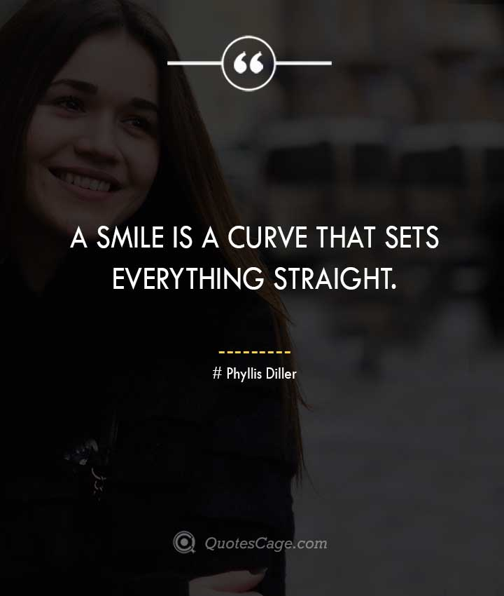 Phyllis Diller quotes about Smile 2