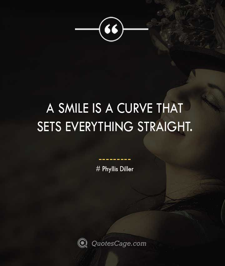 Phyllis Diller quotes about Smile