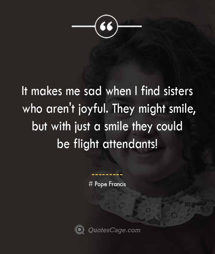 Pope Francis quotes about Smile