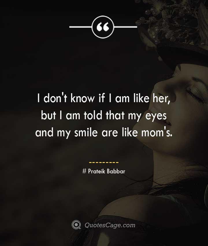 Prateik Babbar quotes about Smile
