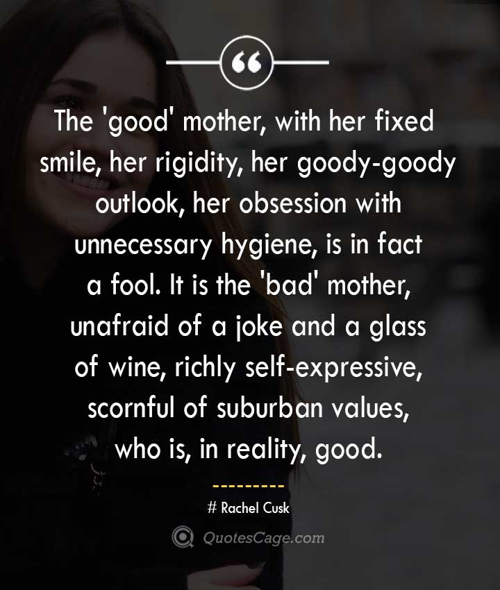 Rachel Cusk quotes about Smile