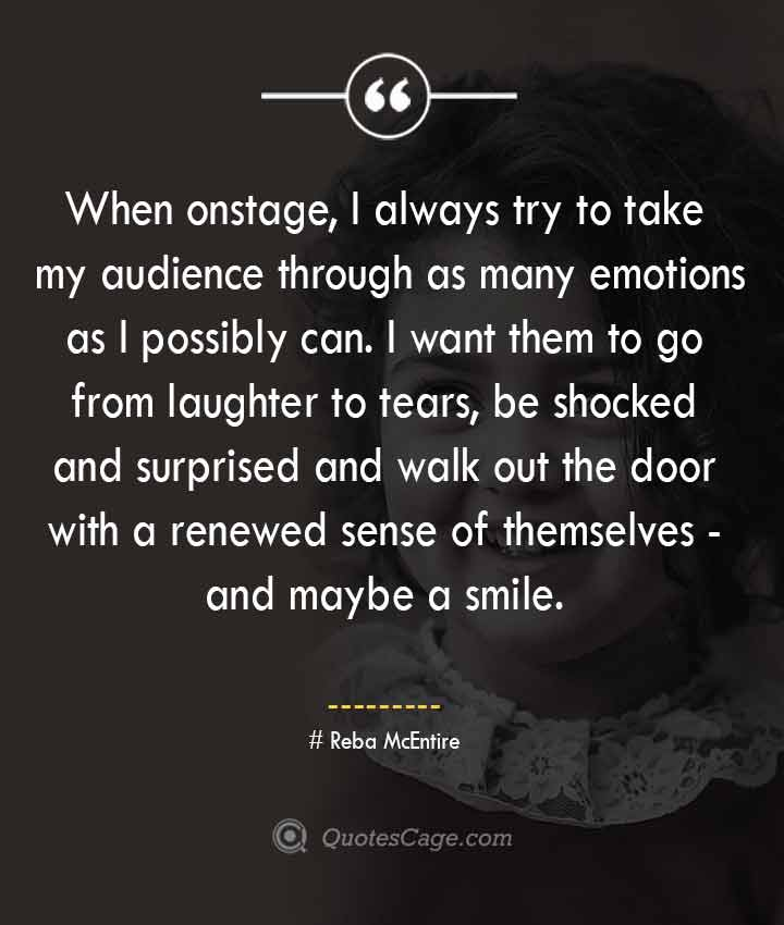 Reba McEntire quotes about Smile