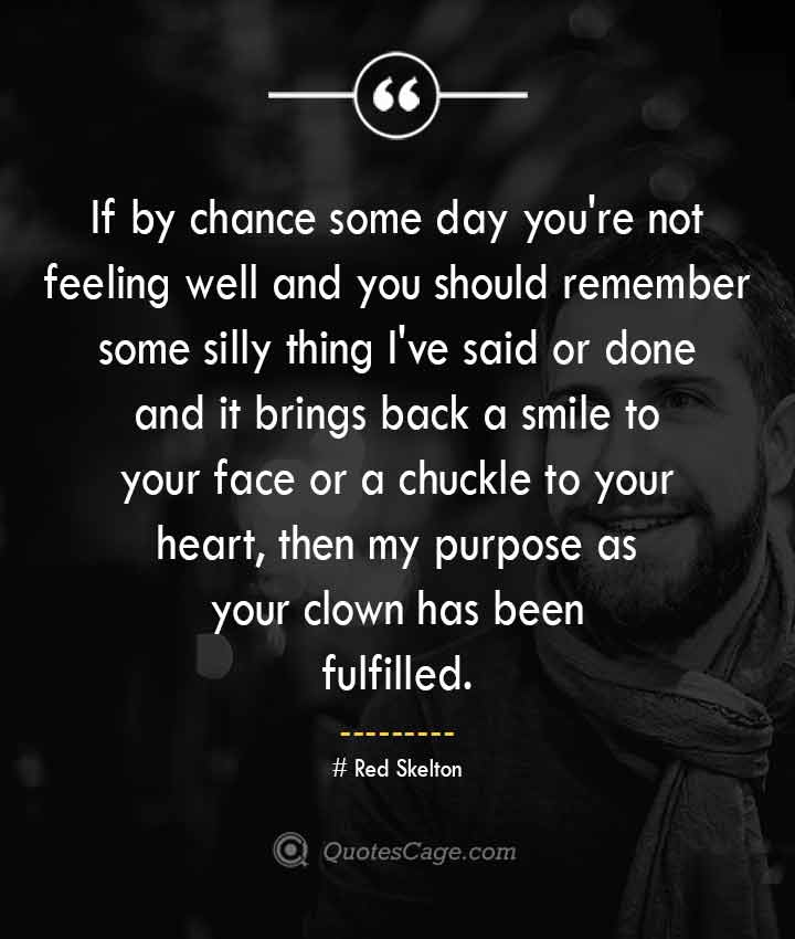 Red Skelton quotes about Smile