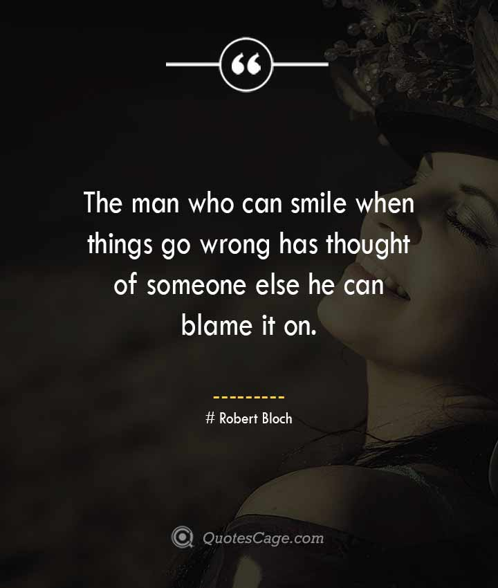 Robert Bloch quotes about Smile
