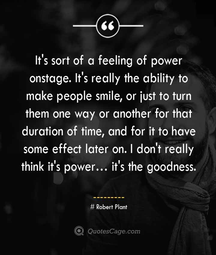 Robert Plant quotes about Smile