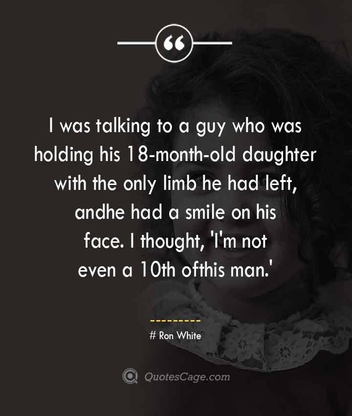 Ron White quotes about Smile