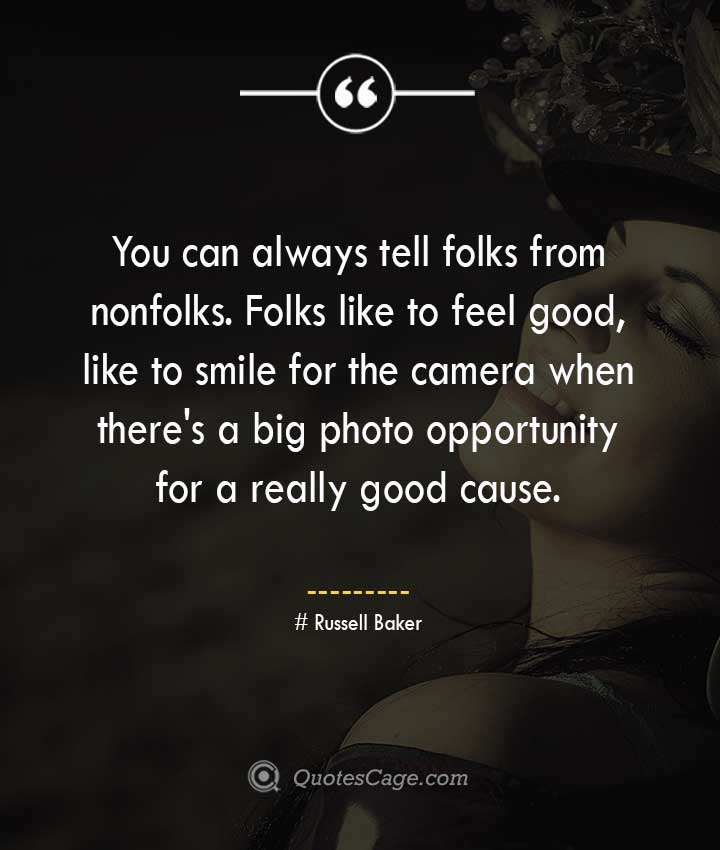 Russell Baker quotes about Smile