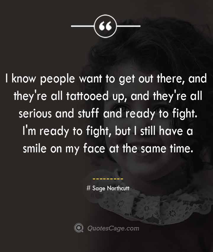 Sage Northcutt quotes about Smile