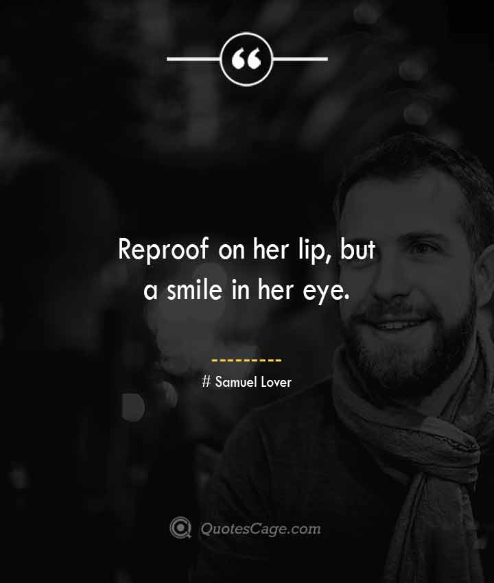 Samuel Lover quotes about Smile