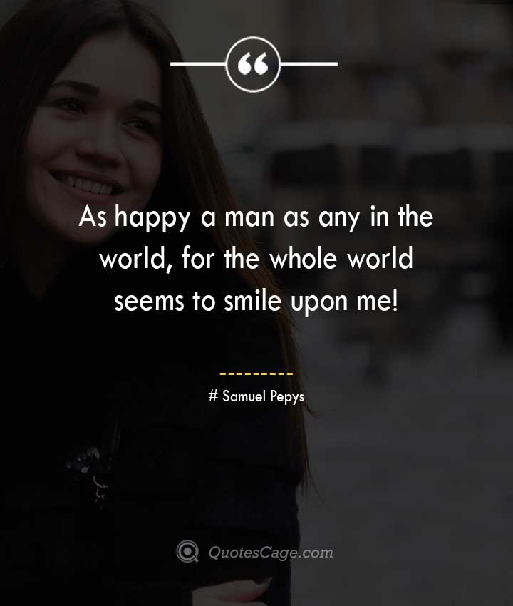 Samuel Pepys quotes about Smile