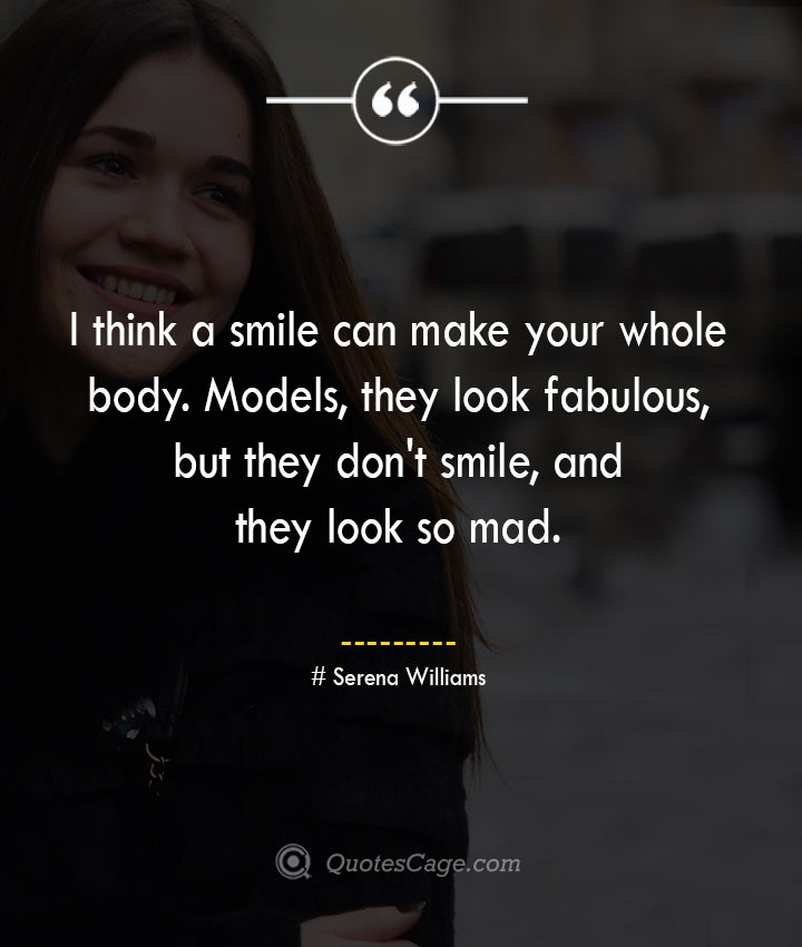 Serena Williams quotes about Smile 1