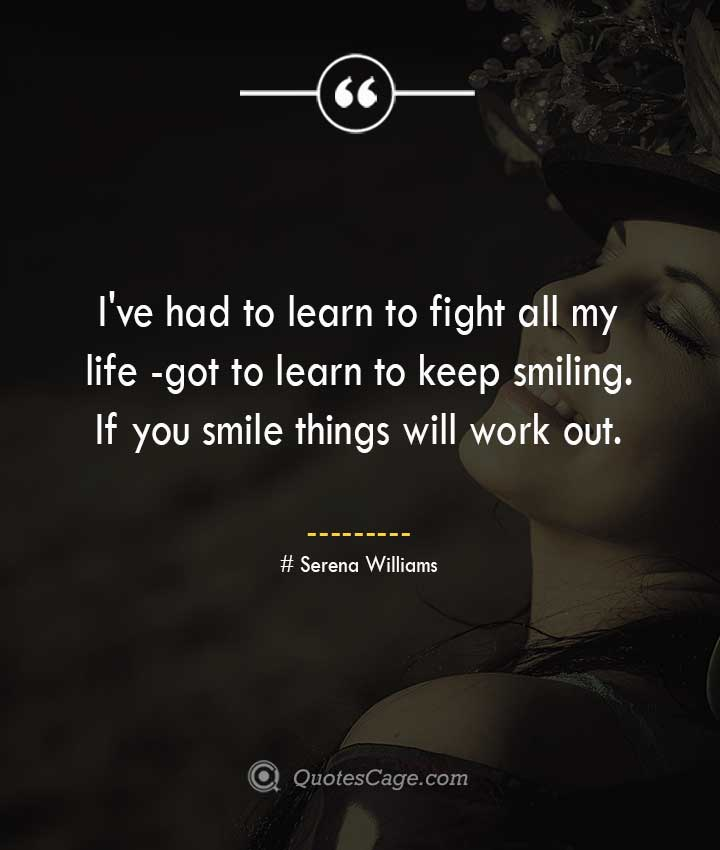Serena Williams quotes about Smile