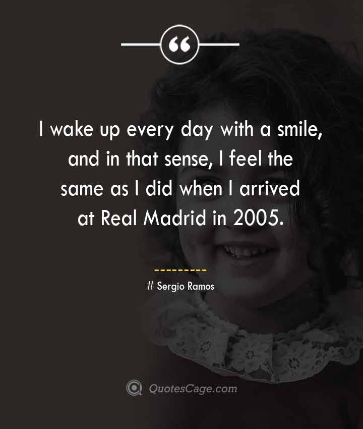 Sergio Ramos quotes about Smile