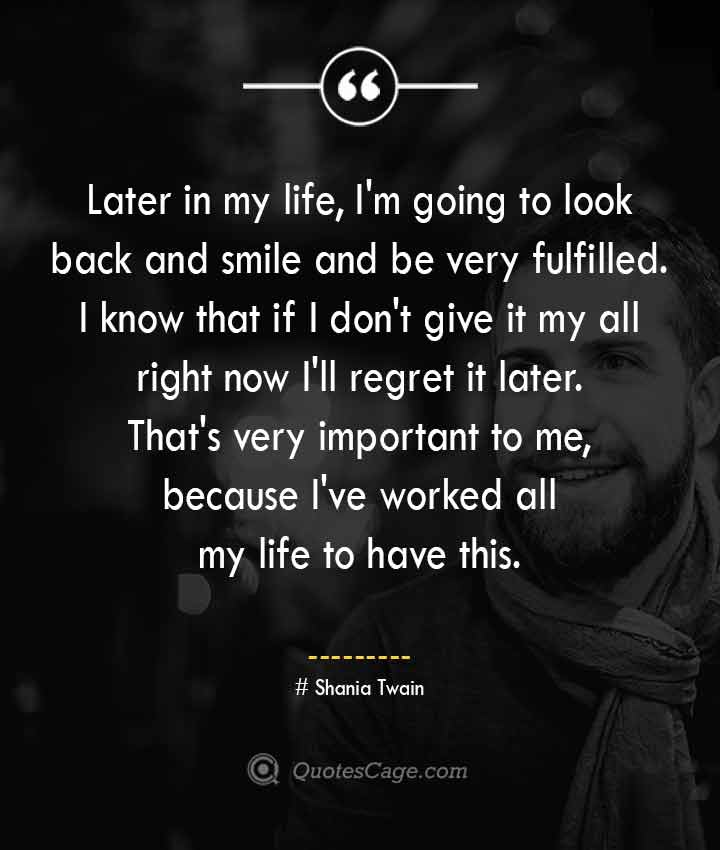 Shania Twain quotes about Smile