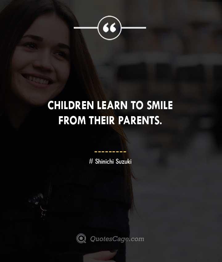 Shinichi Suzuki quotes about Smile