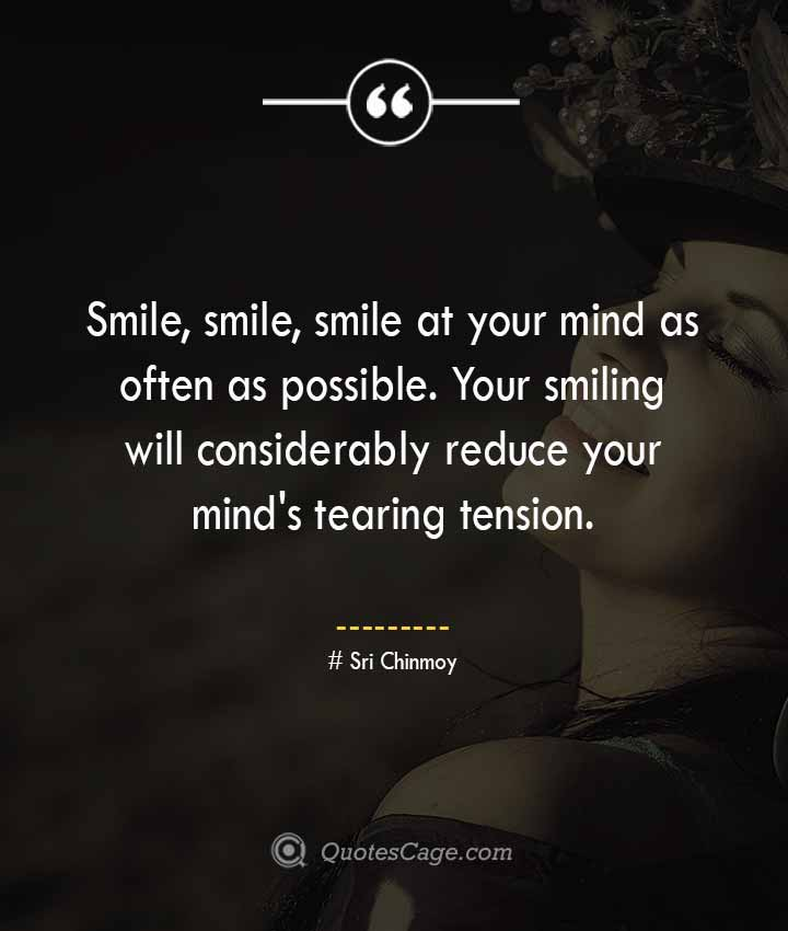 Sri Chinmoy quotes about Smile