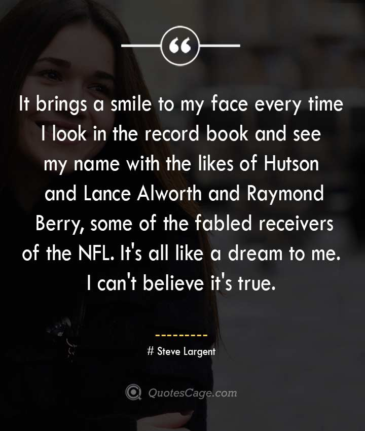 Steve Largent quotes about Smile
