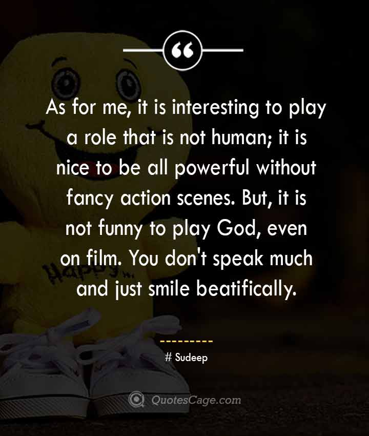 Sudeep quotes about Smile