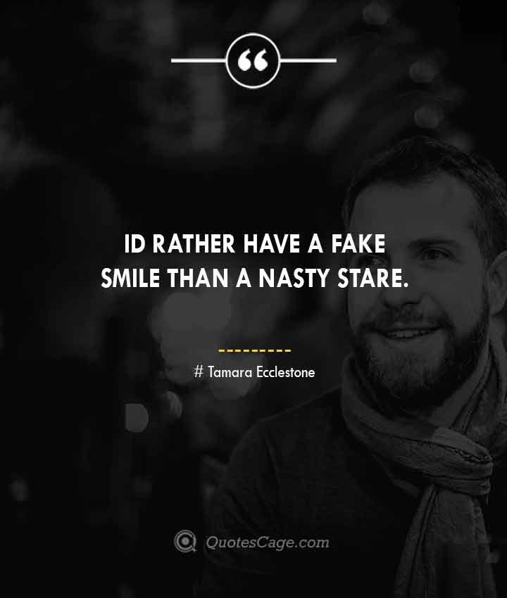 Tamara Ecclestone quotes about Smile