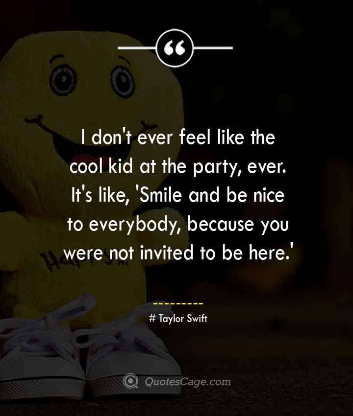Taylor Swift quotes about Smile 1