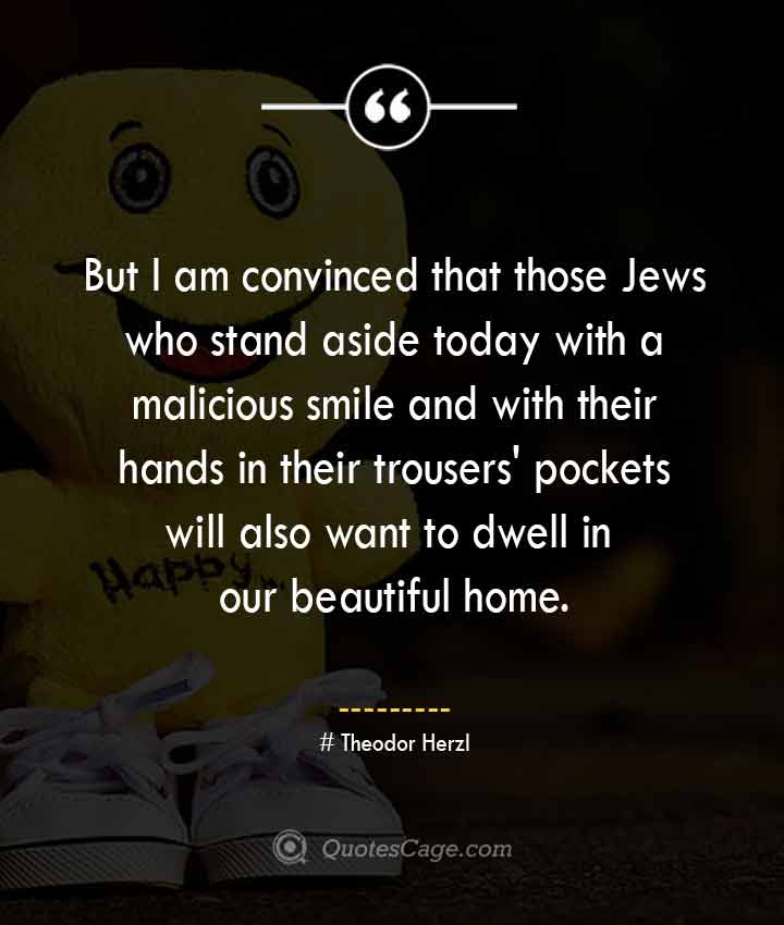 Theodor Herzl quotes about Smile