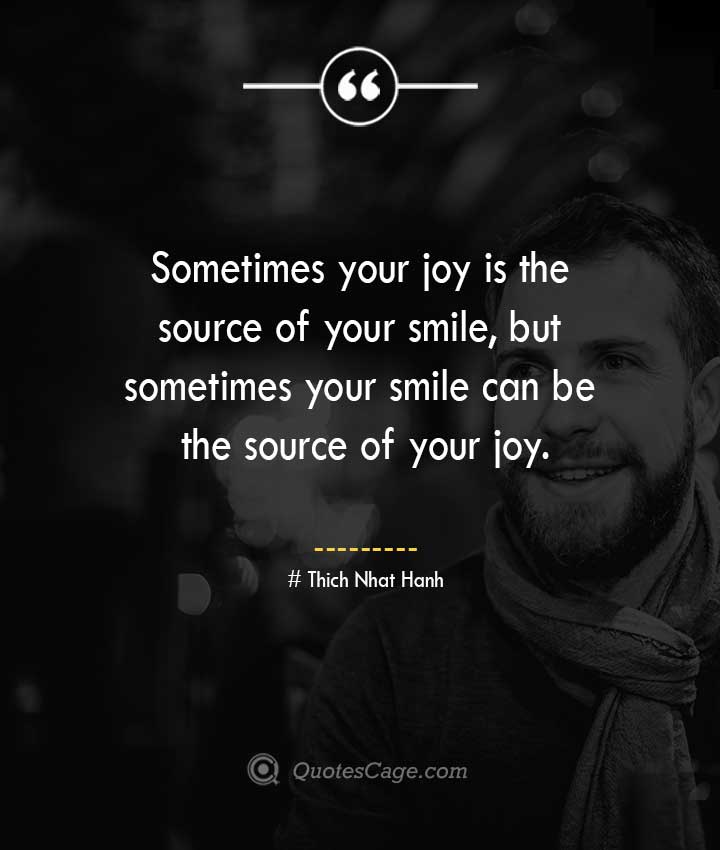 Thich Nhat Hanh quotes about Smile
