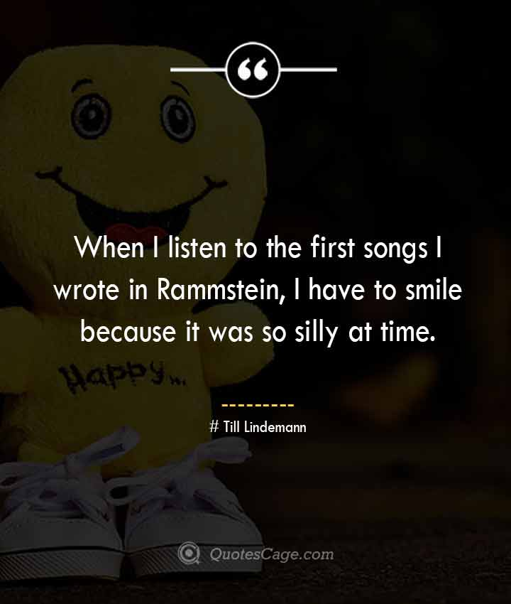 Till Lindemann quotes about Smile
