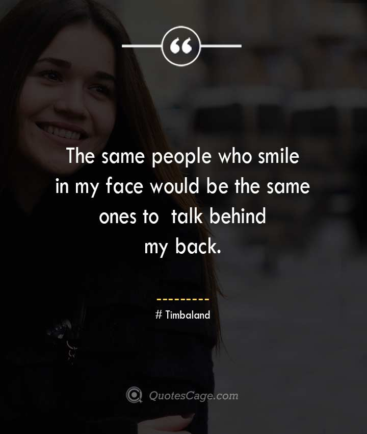Timbaland quotes about Smile