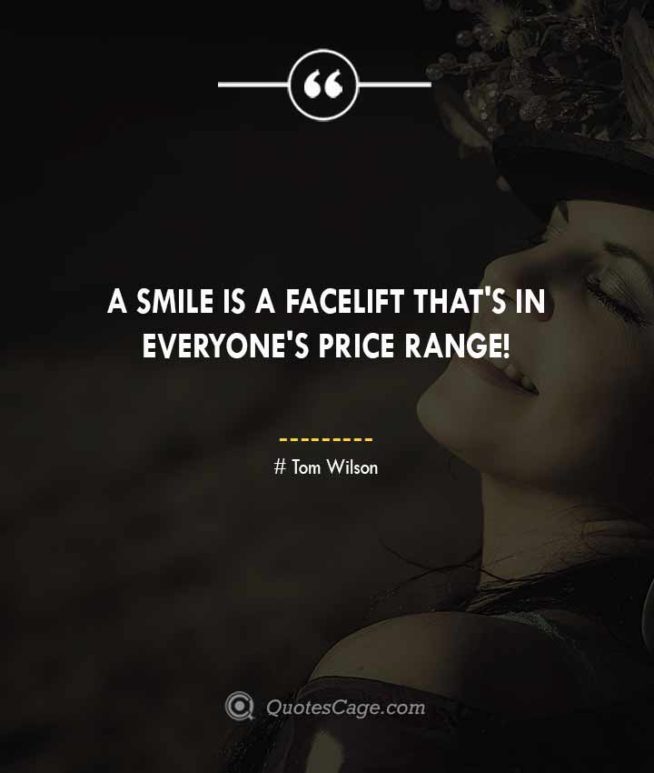 Tom Wilson quotes about Smile