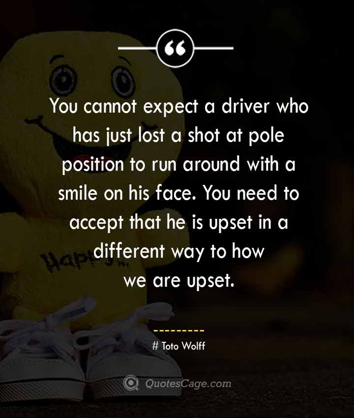 Toto Wolff quotes about Smile
