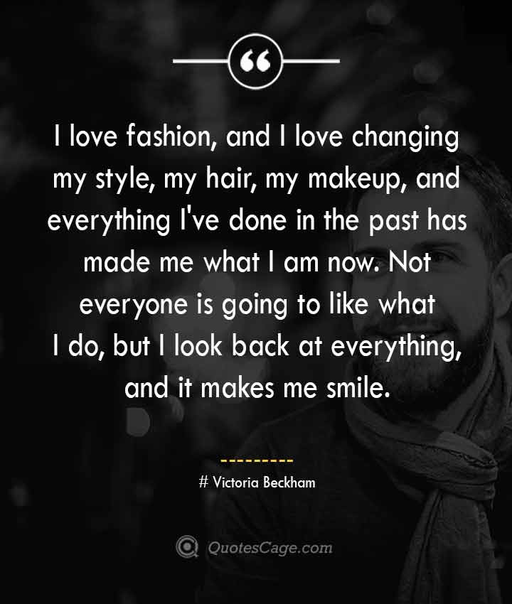 Victoria Beckham quotes about Smile