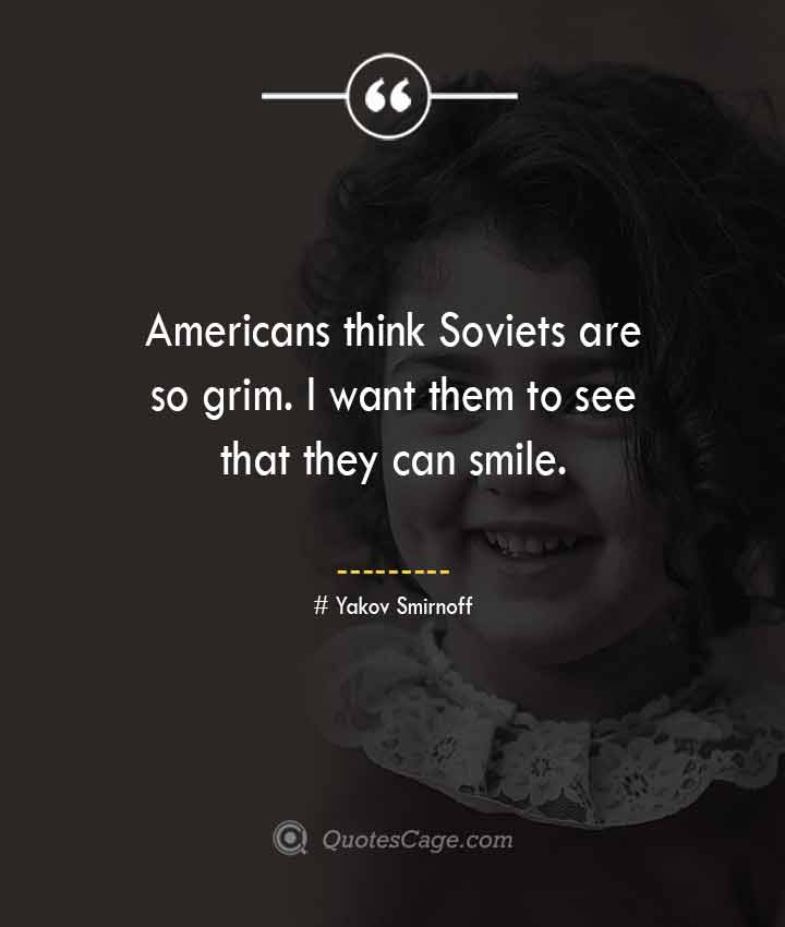 Yakov Smirnoff quotes about Smile