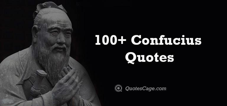 Best 100+ Confucius Quotes