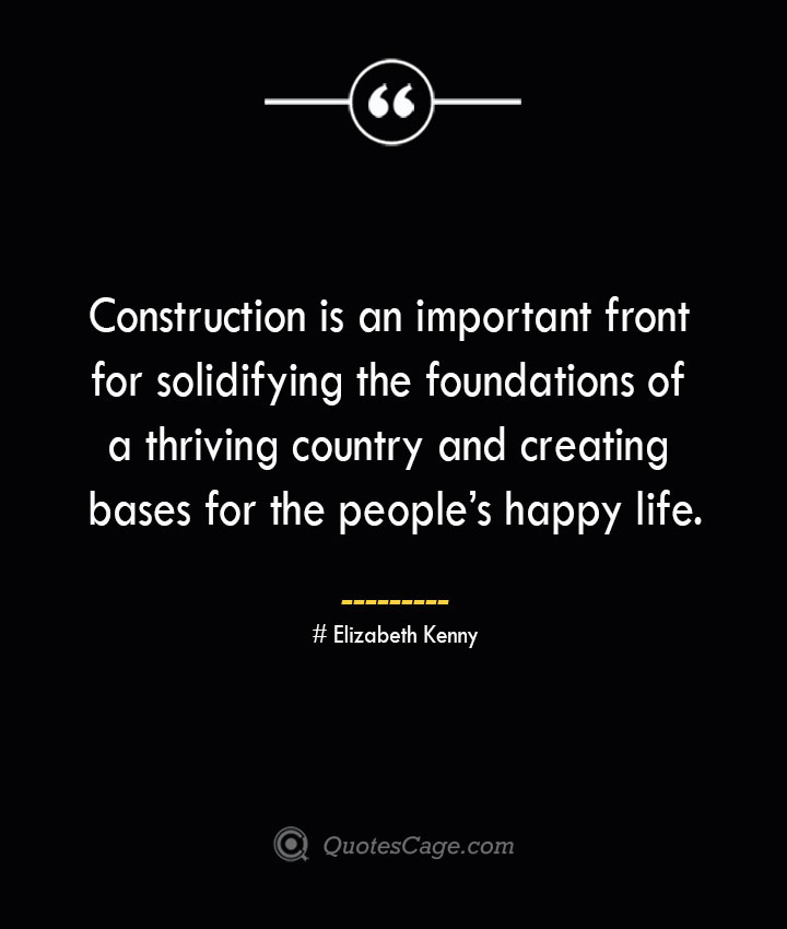 Construction is an important front for solidifying the foundations of a thriving country and creating bases for the peoples happy life.— Kim Jong un